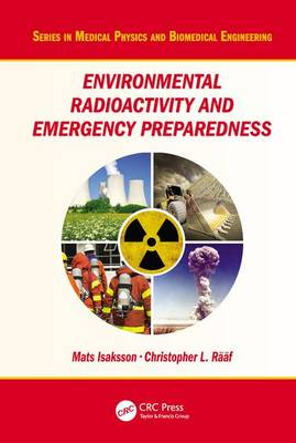Environmental Radioactivity and Emergency Preparedness by Mats Isaksson