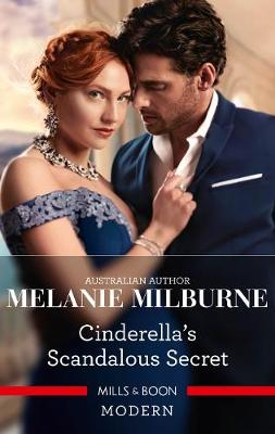 Cinderella's Scandalous Secret by Melanie Milburne