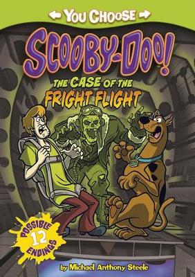 The Case of the Fright Flight by Michael Anthony Steele