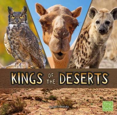 Kings of the Deserts by Lisa J. Amstutz