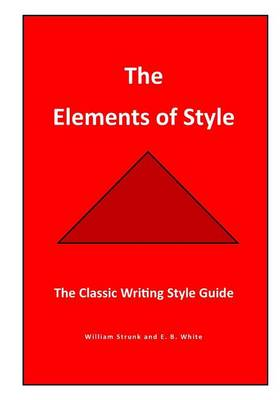 The Elements of Style by E B White