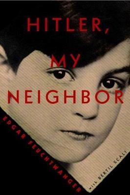 Hitler, My Neighbor by Edgar Feuchtwanger