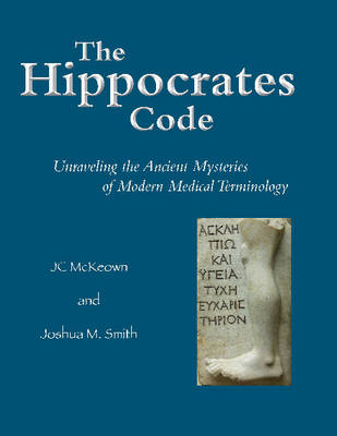 The Hippocrates Code by JC McKeown