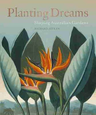 Planting Dreams by Richard Aitken