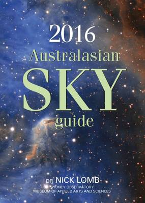 2016 Australasian Sky Guide by Nick Lomb