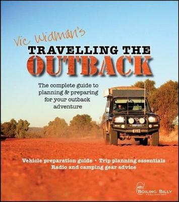 Travelling the Outback by Vic Widman