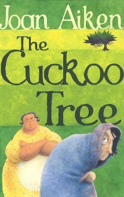 The Cuckoo Tree by Joan Aiken