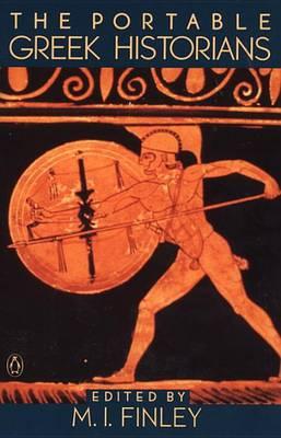 Portable Greek Historians by M. I. Finley