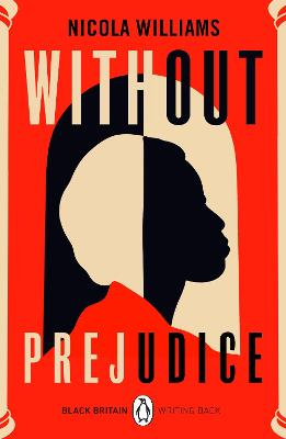 Without Prejudice: Black Britain: Writing Back by Nicola Williams