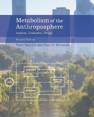 Metabolism of the Anthroposphere by Peter Baccini