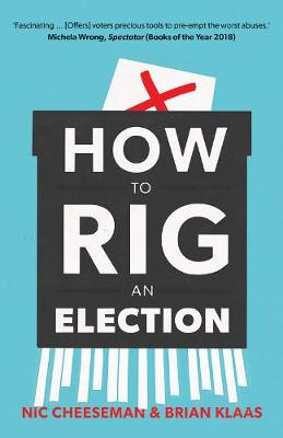 How to Rig an Election by Nic Cheeseman