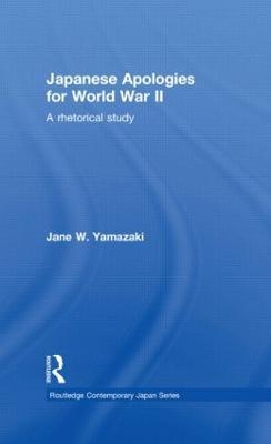 Japanese Apologies for World War II by Jane Yamazaki