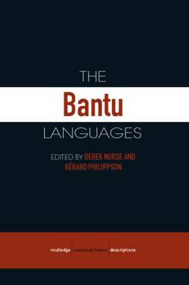 The Bantu Languages by Derek Nurse