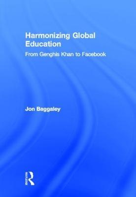 Harmonizing Global Education by Jon Baggaley