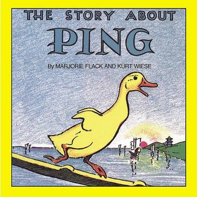 Story about Ping by Margaret W Musgrove