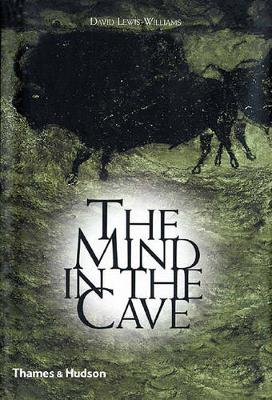 Mind in the Cave by David J. Lewis-Williams
