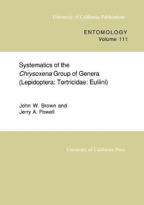 Systematics of the Chrysoxena Group of Genera (Lepidoptera by John W. Brown