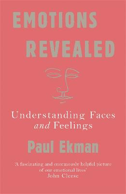 Emotions Revealed by Prof Paul Ekman