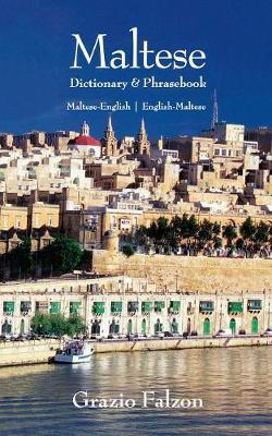Maltese-English/English-Maltese Dictionary and Phrasebook book