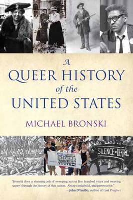 Queer History of the United States by Michael Bronski