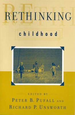 Rethinking Childhood by Richard Unsworth