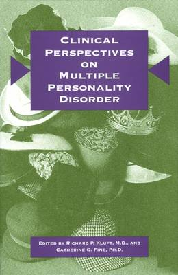 Clinical Perspectives on Multiple Personality Disorder by Richard P. Kluft