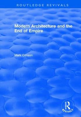 Modern Architecture and the End of Empire book
