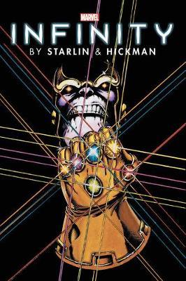 Infinity By Starlin & Hickman Omnibus by Jim Starlin