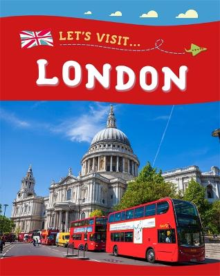 Let's Visit: London by Annabelle Lynch