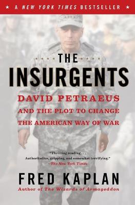 Insurgents by Fred Kaplan