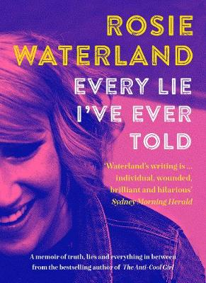 Every Lie I've Ever Told book