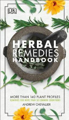 Herbal Remedies Handbook by Andrew Chevallier