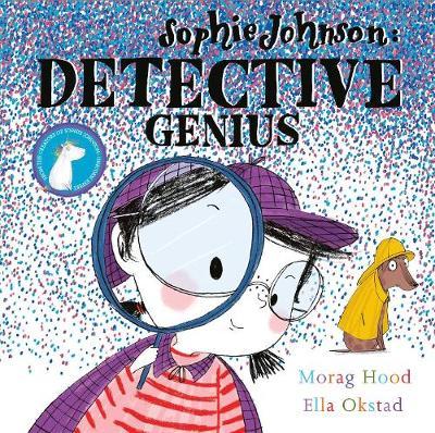Sophie Johnson: Detective Genius by Morag Hood