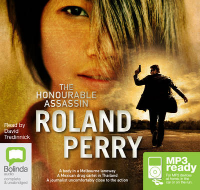 The Honourable Assassin by Roland Perry
