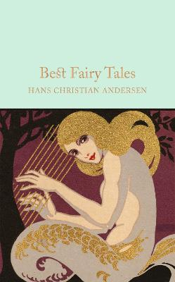Best Fairy Tales by Hans Christian Andersen