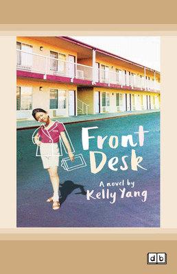 Front Desk by Kelly Yang
