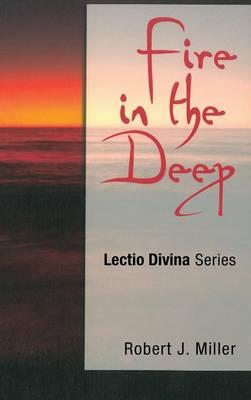 Fire in the Deep by Robert J. Miller