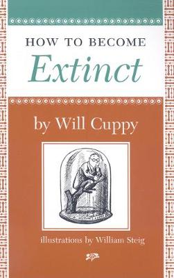 How to Become Extinct by Will Cuppy