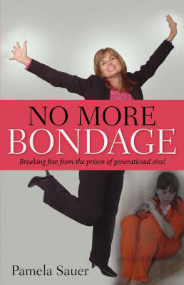 No More Bondage by Pamela Sauer