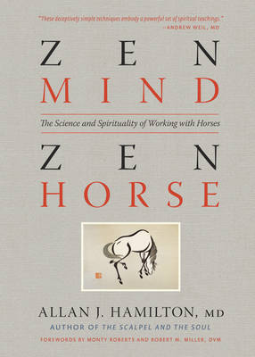 Zen Mind, Zen Horse by Allan J. Hamilton