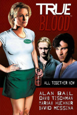 True Blood Volume 1 All Together Now book