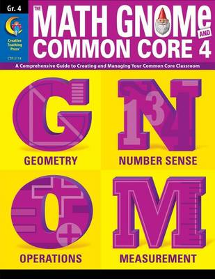4th Grd Math Gnome & Common Core Four by Diane Taylor