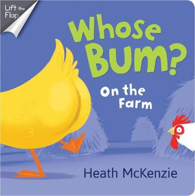 Whose Bum? on the Farm by Heath McKenzie