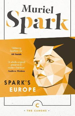 Spark's Europe by Muriel Spark
