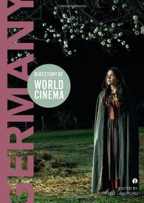 Directory of World Cinema: Germany  Volume 9 by Michelle Langford