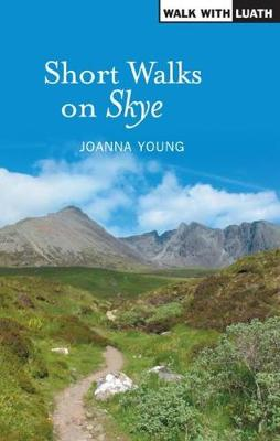 Short walks on Skye by Joanna Young