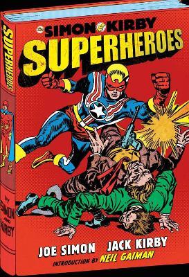 Simon and Kirby Superheroes by Joe Simon