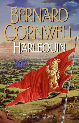 Harlequin (The Grail Quest, Book 1) by Bernard Cornwell