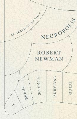 Neuropolis by Robert Newman