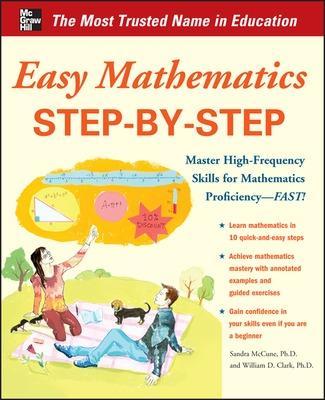 Easy Mathematics Step-by-Step by Sandra Luna Mccune